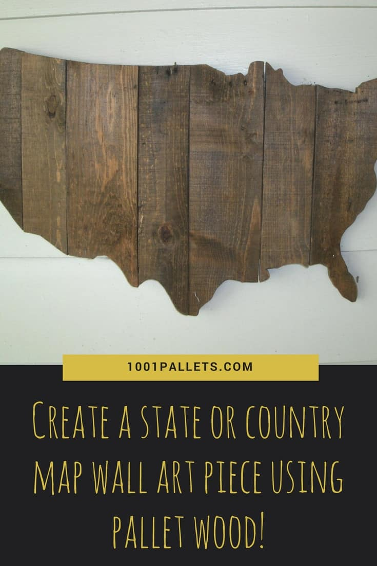 Make a pallet wood wall art version of your state / country! Paint it, stain it, or even wood burn the states or special features you wish to highlight! #diypalletwallart #palletusa #diyhomedecor