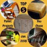 Top 5 Pallet Projects Made In January 2018