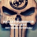 The Pallet Punisher Wall Art: DIY Video Tutorial!
