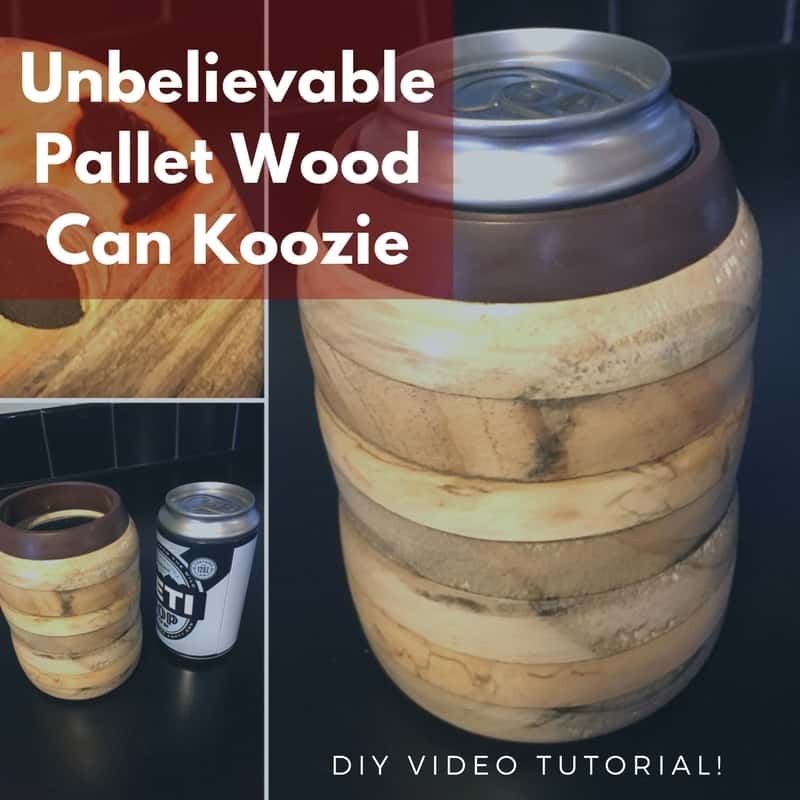 Wood Turned Pallet Wood Koozie With Diy Video Tutorial