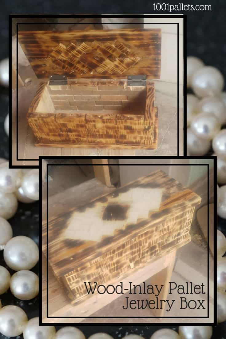 Hot Stuff! Woodburned Pallet Jewelry Box With Inlay Design! This attractive little jewelry chest features a brickwork-style front/back & wood inlay on the top! #palletjewelrybox #diypalletcrafts #woodinlay #hotstuff