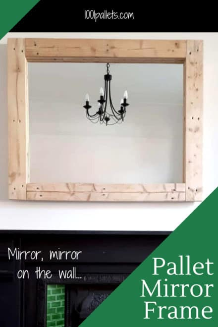 Large Simple Pallet Mirror Frame Dresses Up The Walls