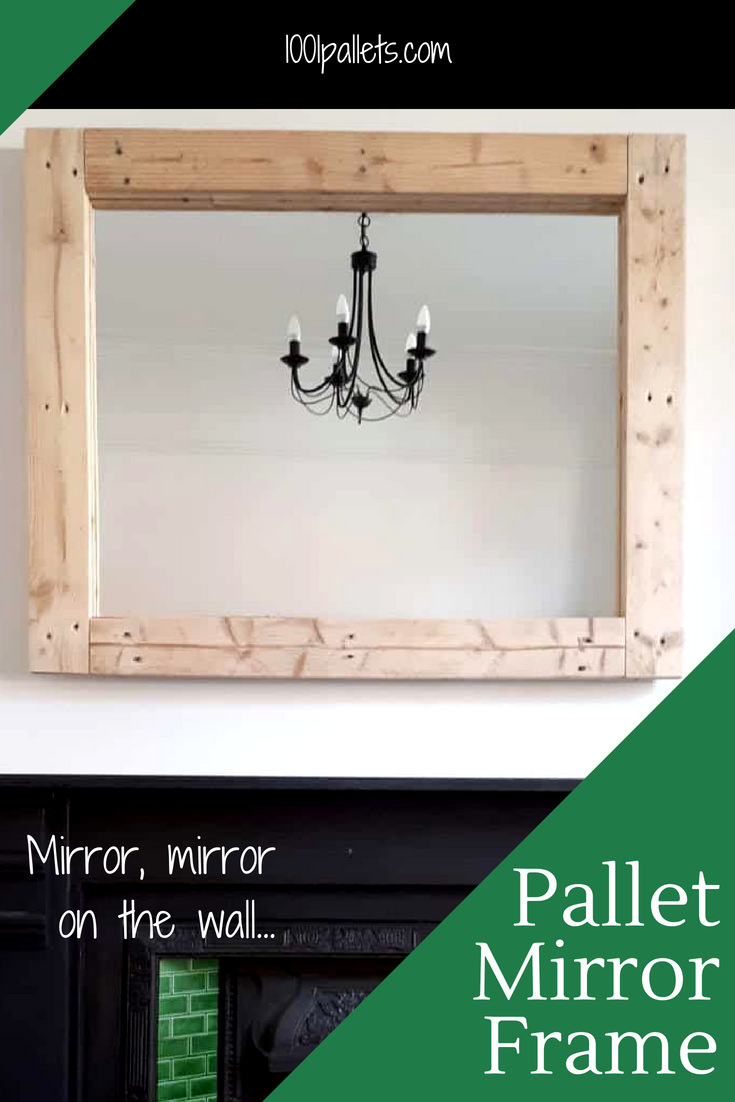 Mirror, mirror on the wall in the nicest pallet frame of all! Upcycle old glass or have a mirror cut to size to fit a certain spot in your home! Choose wood with lots of character for more wow factor! #diypalletframe #diypalletmirrorframe