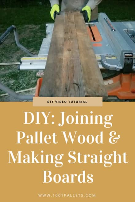Joining Pallet Wood & Making Straight Boards