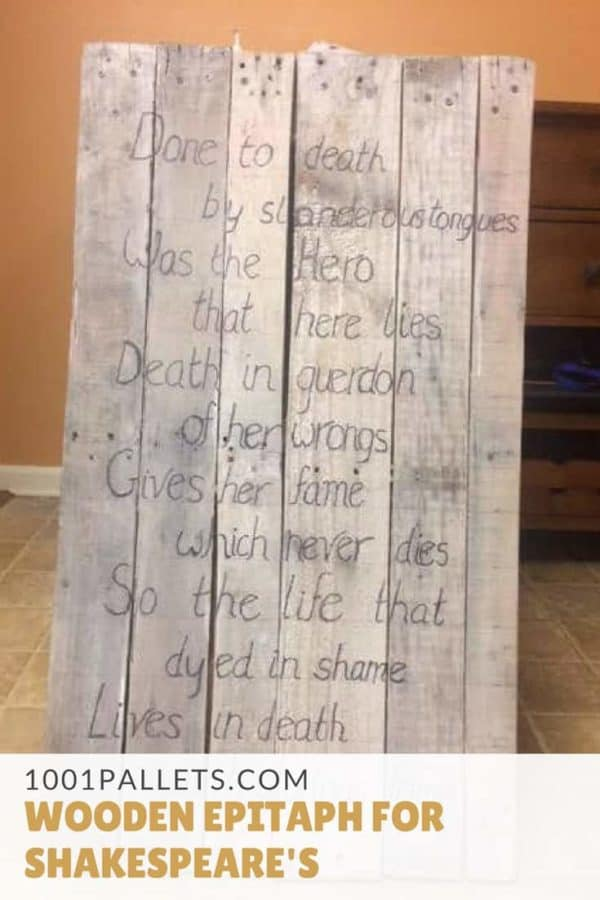 Pallet Sign: Wooden Epitaph for Shakespeare's