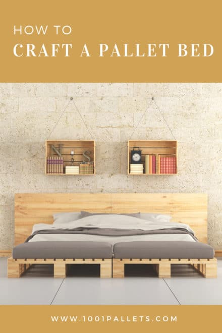 How to Craft a Pallet Bed?