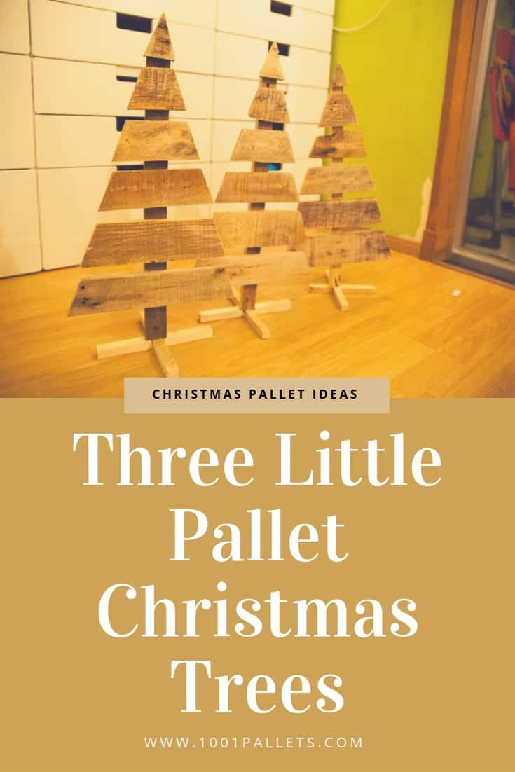 Three Little Pallet Christmas Trees 1001 Pallets