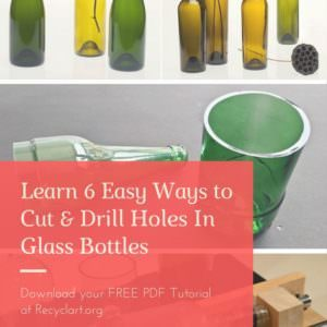 1001pallets.com-6-easy-ways-to-cut-drill-holes-in-glass-bottles-01