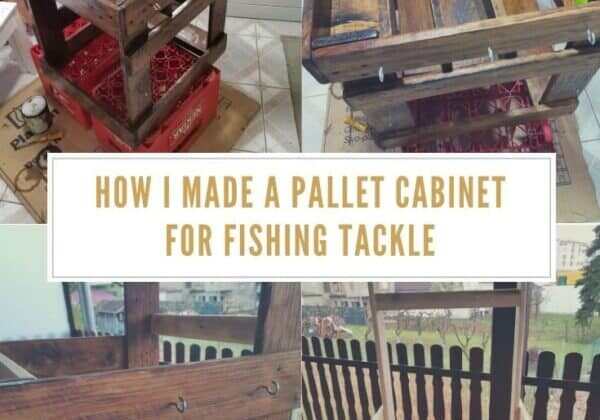 How I Made a Pallet Cabinet For Fishing Tackle