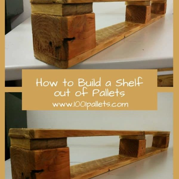 How to Build a Shelf out of Pallets