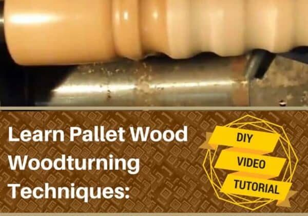 1001pallets.com-learn-pallet-wood-turning-techniques-with-this-diy-video-04