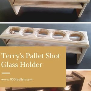 Terry's Pallet Shot Glass Holder