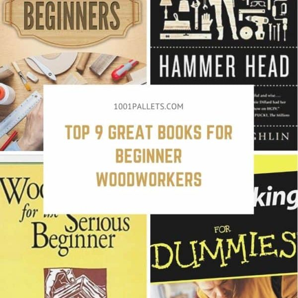 Top 9 Great Books for Beginner Woodworkers