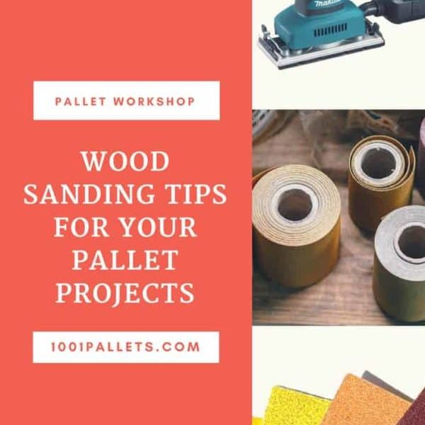 1001pallets.com-wood-sanding-tips-for-your-pallet-projects-05