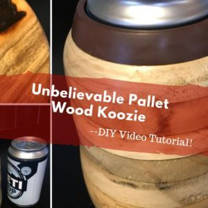 1001pallets.com-wood-turned-pallet-wood-koozie-with-diy-video-tutorial-02